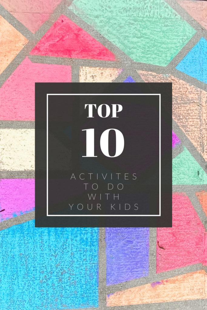 Click here to download the Top 10 Activities to do with kids | Lifetime of Clicks Photography #top10kidactivites #entertainingkids #covidactivities #homeschoolactivities